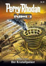 Perry Rhodan Neo 60: Der Kristallpalast
