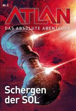 ATLAN - Abenteuer der SOL 2: Schergen der SOL