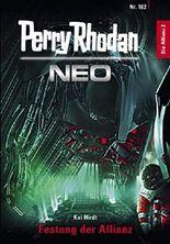 Perry Rhodan Neo 182: Festung der Allianz: Staffel: Die Allianz