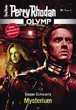 Olymp 1: Mysterium (Perry Rhodan - Olymp)
