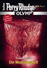Olymp 2: Die Museumswelt (Perry Rhodan - Olymp)