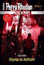 Olymp 6: Olymp in Aufruhr (Perry Rhodan - Olymp)