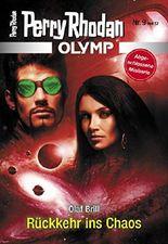 Olymp 9: Rückkehr ins Chaos (Perry Rhodan - Olymp)