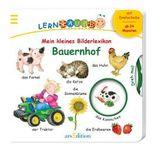 Meine erste Lernraupe - Mein kleines Bilderlexikon: Bauernhof