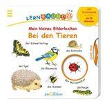 Meine erste Lernraupe - Mein kleines Bilderlexikon: Bei den Tieren