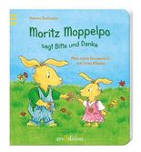 Moritz Moppelpo sagt Bitte und Danke