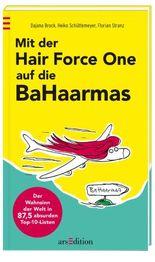 Mit der Hair Force One auf die BaHaarmas
