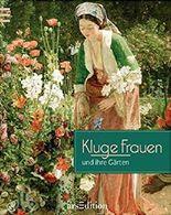 Kluge Frauen und ihre Gärten