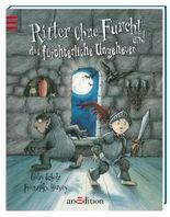 Kleiner Bilderbuchschatz - Ritter Ohne Furcht und das fürchterliche Ungeheuer