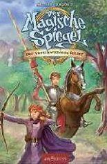 Der Magische Spiegel - Der verschwundene Ritter