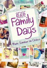 Bad Family Days