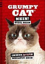 Grumpy Cat: Nein! Weil Nein