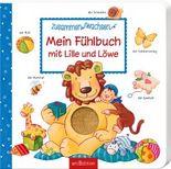 Mein Fühlbuch mit Lille und Löwe