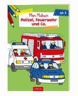 Malbuch ab 3 Jahren - Polizei, Feuerwehr und Co. VE 5