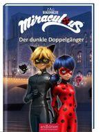 Miraculous - Der dunkle Doppelgänger