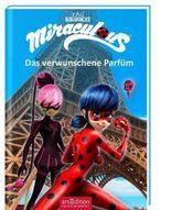 Miraculous - Das verwunschene Parfüm