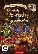 Hase und Bär - Bärenstarke Weihnachtsgeschichten (Hase und Holunderbär)