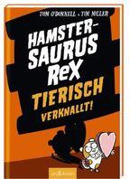 Hamstersaurus Rex - Tierisch verknallt!