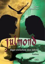Julmond: Jäger zwischen den Jahren