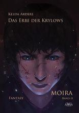 Das Erbe der Krylows - Moira 2