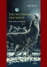 Das Mysterium der Wölfe (2): Die sieben Amulette