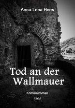 Tod an der Wallmauer - Großdruck