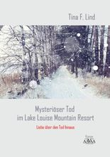 Mysteriöser Tod im Lake Louise Mountain Resort - Großdruck