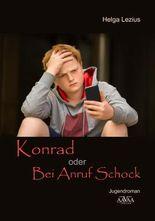 Konrad oder Bei Anruf Schock - Großdruck