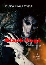 Black Cage - Band 2 - Großdruck