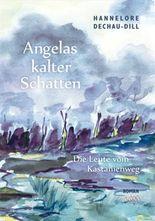 Angelas kalter Schatten - Großschrift