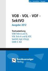 VOB - VOL - VOF - SektVO - VgV und GWB 4. Teil Ausgabe 2012