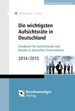 Die wichtigsten Aufsichtsräte in Deutschland