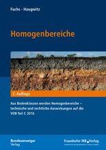 Homogenbereiche: Aus Bodenklassen werden Homogenbereiche - technische und rechtliche Auswirkungen auf die VOB Teil C