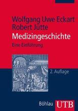 Medizingeschichte: Eine Einführung