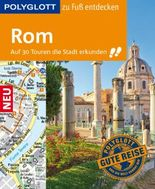 POLYGLOTT Reiseführer Rom zu Fuß entdecken