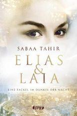 Elias & Laia - Eine Fackel im Dunkel der Nacht