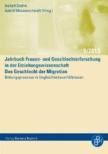 Das Geschlecht der Migration – Bildungsprozesse in Ungleichheitsverhältnissen