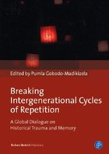 Breaking Intergenerational Cycles of Repetition