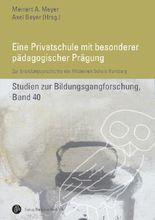 Eine Privatschule mit besonderer pädagogischer Prägung