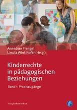 Kinderrechte in der Praxis pädagogischer Beziehungen