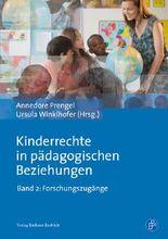 Kinderrechte in pädagogischen Beziehungen: Forschungszugänge