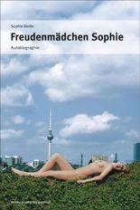 Freudenmädchen Sophie: Autobiographie