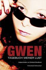 Gwen: Tagebuch meiner Lust