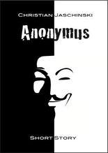 Anonymus: - Krimikurzgeschichte -