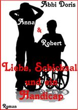 Anna & Robert - Liebe, Schicksal und ein Handicap