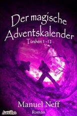 Der magische Adventskalender - Türchen 1 bis 12