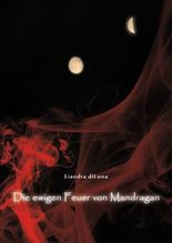 Die ewigen Feuer von Mandragan