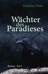 Wächter des Paradieses - Teil 1
