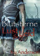 Blutsterne. Lust und Leiden XXL: Vampire-Mystery-Thriller
