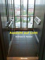 Aussicht auf Licht: Eine Obdachlosen-Novelle